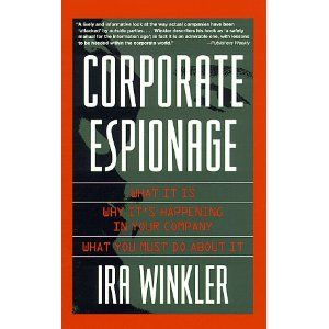 Corporate Espionage by Ira Winkler.