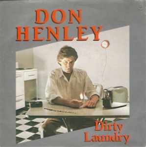 "Don Henley - ""Dirty Laundry"""
