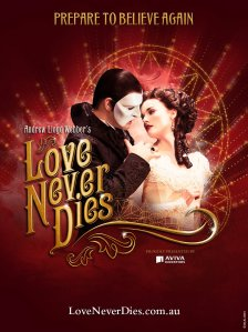 """Love Never Dies"" - Andrew Lloyd Webber's sequel to ""The Phantom of the Opera."""
