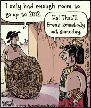 Mayan prediction - End of the World 2012.