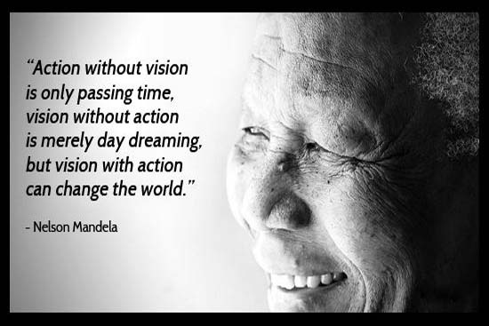 Nelson Mandela's Vision for Changing The World.