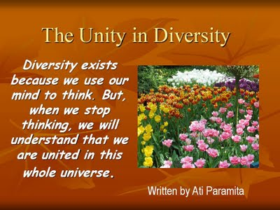 Unity in Diversity - let's help each other to make this Earth a better place to live in!