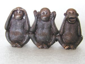 "The Three Wise Monkeys - ""See no evil; hear no evil; speak no evil"""