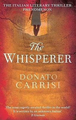 """The Whisperer"" by Donato Carrisi"