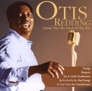 "Otis Redding - ""Sitting on the Dock of the Bay"""