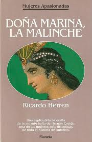 Dona Marina - La Malinche.