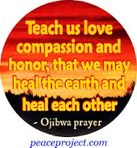 Love, Compassion and Honor.