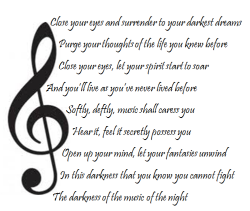 "The immortal lyrics of ""The Music of the Night."""