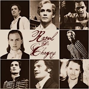 Raoul - Vicomte de Chagny. Different Actors play his role, over the years.