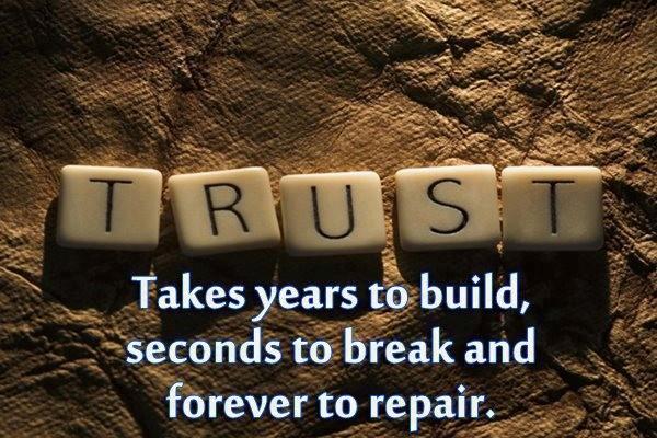 Trust is as fragile as porcelain.