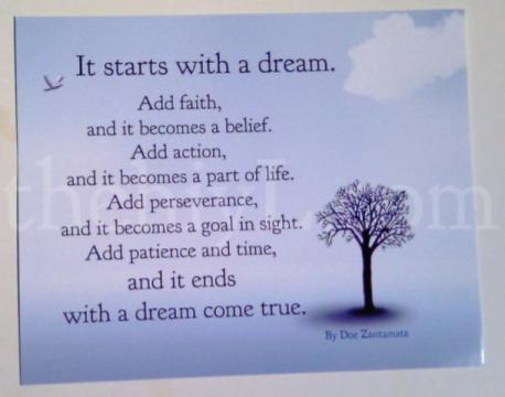 """It starts with a Dream - photo credit - Doe Zantamata."