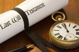 """The Last Will and Testament"" - one of the first steps to leaving a legacy to someone, before death."