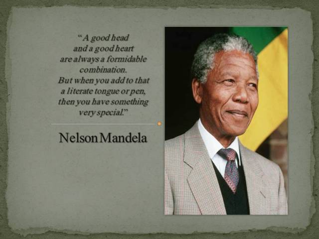 A beautiful quote from nelson Mandela - keep it at the back of your mind!