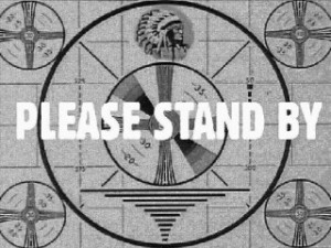 Please be patient and stand by.....