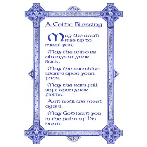 A Celtic Blessing - Let's make it our Reality and Our Miracle for a Better Tomorrow!