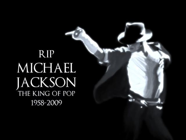 Rest In Peace - Michael Jackson - King of Pop.