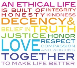 Leading an Ethical Life is important.