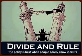 "The controversial policy of ""Divide and Rule."""