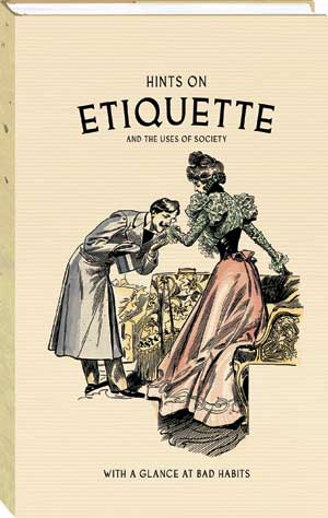 Etiquette is about good manners and correct behavior.