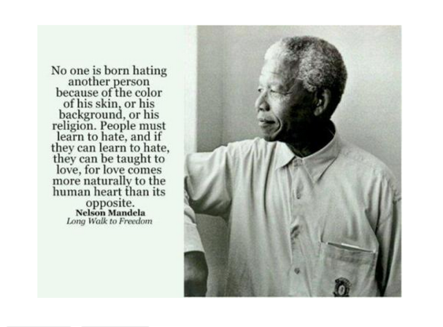 Quote on hatred and love by Mandela.