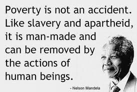 Quote on poverty by Mandela.