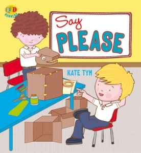 """Learn to say, """" Please."""""""