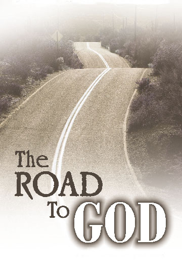 The Road to God and Salvation is one that you ought to actively opt for!