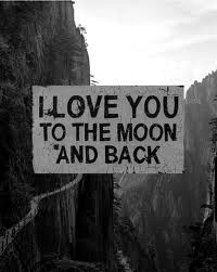 """I love you to the Moon and back"" - don't feel ashamed to express it!"