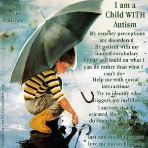 A plea from an autistic child.