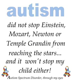Einstein, Mozart, Newton and Temple Grandin were all famous autistic personalities in history.