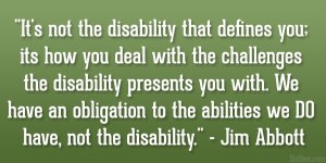 A quote by Jim Abbott