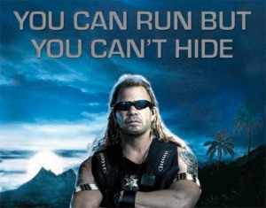 """There is a popular quote that states - """"You can run but you can't hide."""""""