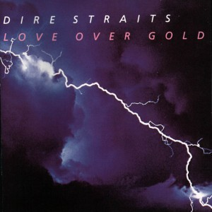 """Love over Gold"" Dire Straits (Album Cover)"