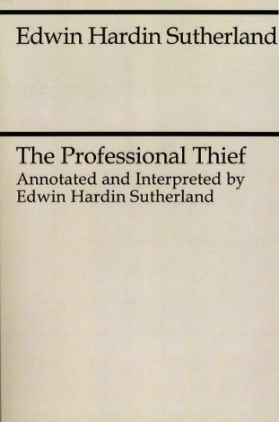 """The Professional Thief"" by Edwin H. Sutherland"