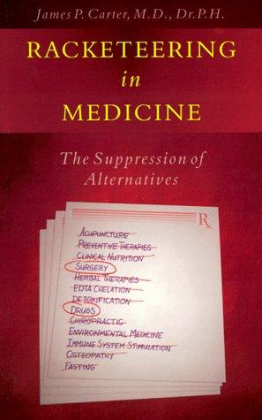 """""""Racketeering in Medicine."""""""
