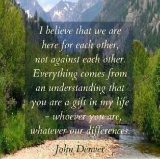 A Beautiful Quote By John Denver. (Photo Credit: http://marissariback.com/tag/motivation/)