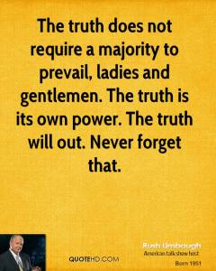 Quote on revelation of the Truth by Rush Limbaugh. (Photo Credit: The Most Liked Post on Facebook)