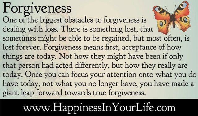 A beautiful definition of forgiveness by Doe Zantamata. (Photo Credit: http://www.quotesaboutliving.com/2012/05/forgiveness-acceptance-of-what-is-lost.html)
