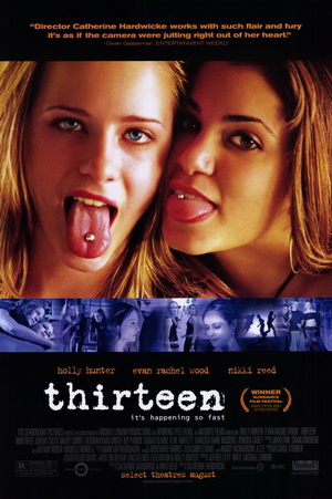 "Poster of movie - ""Thirteen"" (2003)"