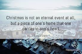 Christmas is not an eternal event at all....it is what we take home with us and keep in our hearts forever!