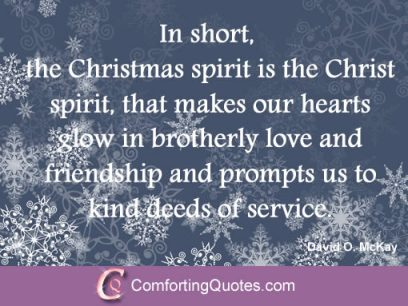 In short, the Christmas Spirit İs the Christ Spirit that makes our hearts glow İn Brotherly Love And Friendship and prompts us to Kind Deeds of Service.