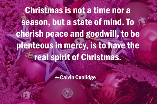 The Christmas Spirit is a State of Mind rather than just being a Festive Season.
