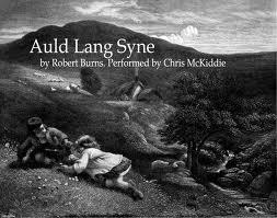 Auld Lang Syne by Robert Burns.