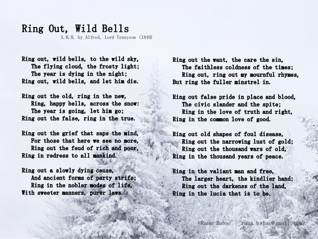 """Ring out, Wild Bells"" by Alfred, Lord Tennyson"
