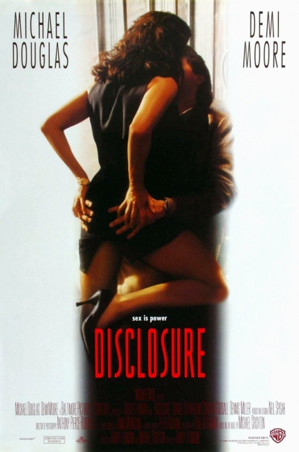 """Disclosure"" - a movie starring Michael Douglas and Demi Moore. ""SEX IS POWER!"""