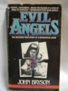 """Evil Angels"" by John Bryson"