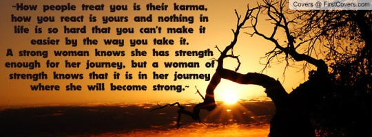 How people treat another is their Karma; not yours!