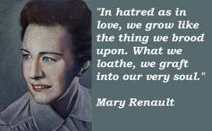 Mary Renault Quote