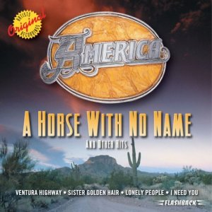 """A Horse with No Name"" by America"