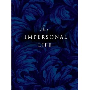 """The Impersonal Life"